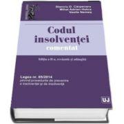 Codul insolventei comentat. Editia a II-a, revazuta si adaugita de Stanciu D. Carpenaru