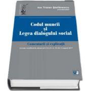 Codul muncii si legea dialogului social. Comentarii si explicatii de Ion Traian Stefanescu