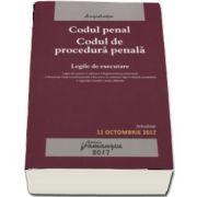 Codul penal. Codul de procedura penala - Actualizat 11 octombrie 2017 - Legile de executare.