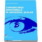 Comunicarea nonverbala in universul scolar de Eugenia Enachescu