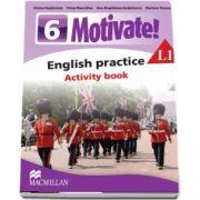 Curs de Limba engleza, Limba moderna 1 - Auxiliar pentru clasa a VI-a. English practice - Activity book L1 (6 Motivate!) de Emma Heyderman