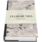 Floribunda - Agenda cu flori de Leila Duly