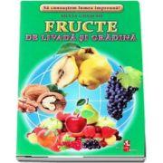 Fructe de livada si gradina - Sa cunoastem lumea impreuna! (Contine 16 cartonase cu imagini color) de Silvia Ursache