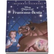 Frumoasa si bestia - Editie ilustrata - Disney Clasic
