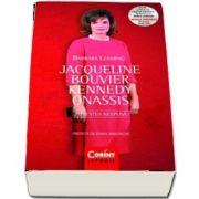 Jacqueline Bouvier Kennedy Onassis - Povestea nespusa de Barbara Leaming (Editie 2017)