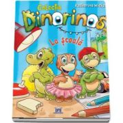 La scoala - Volumul I. Colectia Dinorinos de Katharina Wieker