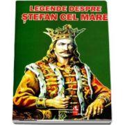 Legende despre Stefan cel Mare de Silvia Ursache