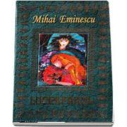 Luceafarul - Mihai Eminescu (editie ilustrata) de Mihai Eminescu