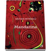 Mandarina de Razvan Petrescu