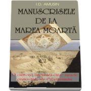 Manuscrisele de la Marea Moarta - O calatorie fascinanta catre sursele primordiale ale Crestinismului de I. D. Amusin