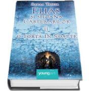 O torta in noapte. Elias si spioana Carturarilor volumul II de Sabba Tahir (Editie Hardcover)