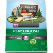 Play English. English fo Kids clasa pregatitoare de Corina Taranu