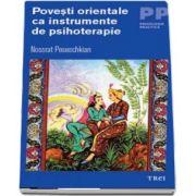 Povesti orientale ca instrumente de psihoterapie de Nossrat Peseschkian