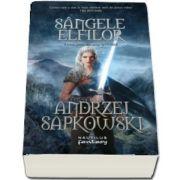 Sangele elfilor. A treia parte din seria Witcher de Andrzej Sapkowski