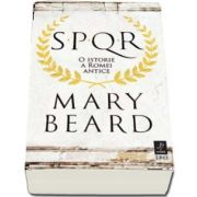 SPQR. O istorie a Romei antice de Mary Beard