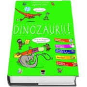 Spune-mi! - Dinozaurii! - Colectia Larousse