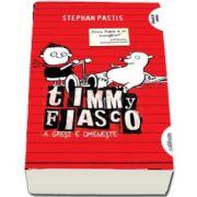 Timmy Fiasco - A gresi e omeneste, Volumul I (Editie paperback) de Stephan Pastis