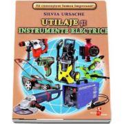 Utilaje si instrumente electrice - Sa cunoastem lumea impreuna! (Contine 16 cartonase cu imagini color) de Silvia Ursache