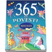 365 de povesti minunate - Editie ilustrata color
