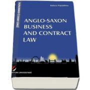 Anglo-Saxon Business and Contract Law de Raluca Papadima