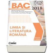 Bacalaureat 2018 - Limba si literatura romana. Conform noilor modele stabilite de MEN (Mihaela Daniela Cirstea)