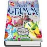Basme - Fratii Grimm. Repovestite pentru cei mici