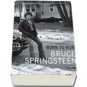 Born to Run de Bruce Springsteen - Traducere din limba engleza si note de Mircea Pricajan