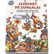 Clinchet de zurgalai - Editie ilustrata