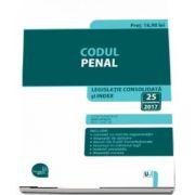Codul penal. Legislatie consolidata si index actualizat la 25 octombrie 2017. Editie ingrijita de Dan Lupascu
