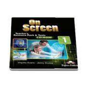 Virginia Evans, Curs de limba engleza On Screen 1 Teachers Resource Pack and Tests CD-ROM. Material aditional pentru profesor cu CD-ROM pentru clasa a V-a