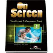 Virginia Evans, Curs de limba engleza On Screen 1 Workbook and Grammar book. Caiet de lucru si carte de gramatica pentru clasa a V-a (Editie revizuita 2017)