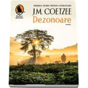 Dezonoare de J. M. Coetzee (Raftul Denisei) - Traducere de Felicia Mardale