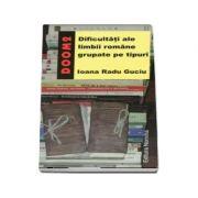 DOOM 2 - Dificultati ale limbii romane grupate pe tipuri (Ioana Radu Guciu)