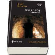 Din pricina marului de Cem Selcen - Colectia Globus