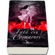 Fata din cosmaruri - Continuarea bestsellerului Anna in vesmant de sange de Kendare Blake