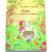 Jutta Langreuter - Frida, mica vrajitoare a padurii - Editie ilustrata
