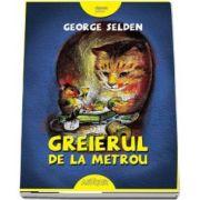 Greierul de la metrou de George Selden (Editie Hardcover) - Carte premiata cu Newbery Honor