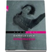 Intermezzo de Daniela Luca