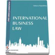 International Business Law de Raluca Papadima
