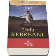 Ion - Liviu Rebreanu - Colectia elevi de 10 plus