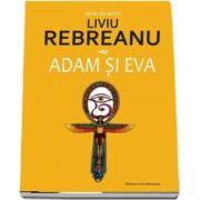 Liviu Rebreanu, Adam si Eva cu prefata de Ion Simut