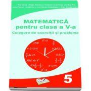 Matematica pentru clasa a V-a. Culegere de exercitii si probleme de Mihai Zaharia