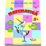 Matematica pentru Grupa mare (+5 ani) de Petru Jelescu