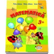 Matematica pentru Grupa mica (+3 ani) de Petru Jelescu