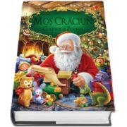 Mos Craciun - Colinde si povesti - Editie ilustrata cu coperti cartonate