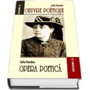Oeuvre poetique. Opera poetica de Iulia Hasdeu (Editie 2017)