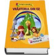 Povesti cu puzzle - Vrajitorul din Oz (Contine 6 Puzzle-uri)