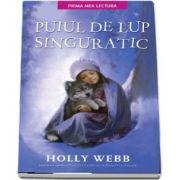 Puiul de lup singuratic de Holly Webb (Prima mea lectura)