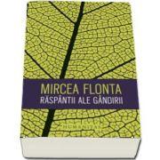 Raspantii ale gandirii de Mircea Flonta