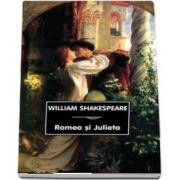 Romeo si Julieta de William Shakespeare (Traducere de St. O. Iosif)